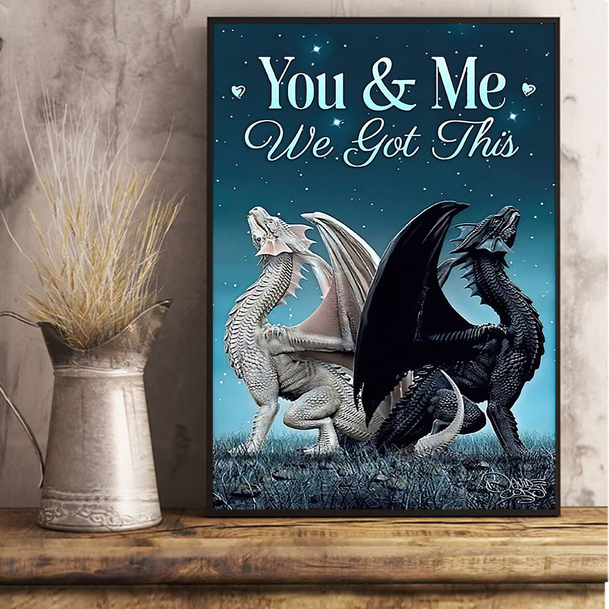 Dragon couple you and me we got this poster A1