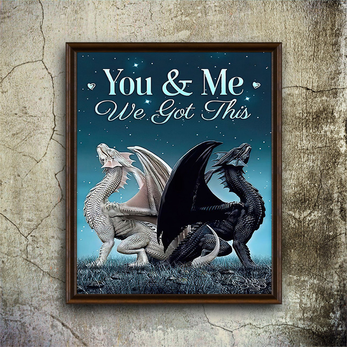 Dragon couple you and me we got this poster A3