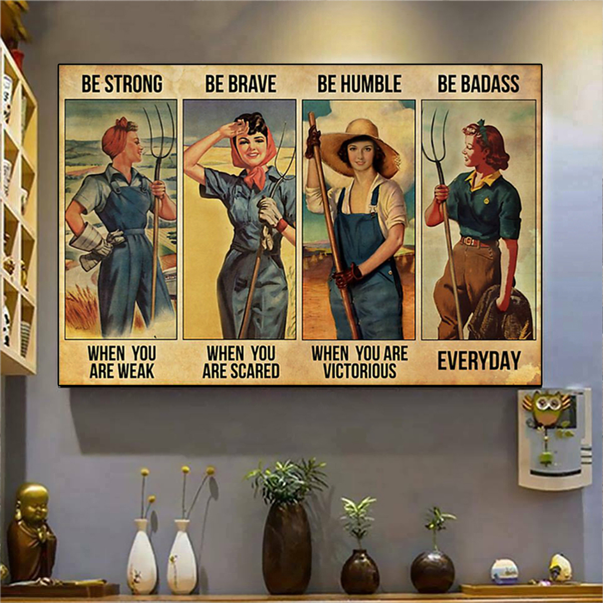 Farmer girl be strong be brave be humble be badass poster A1