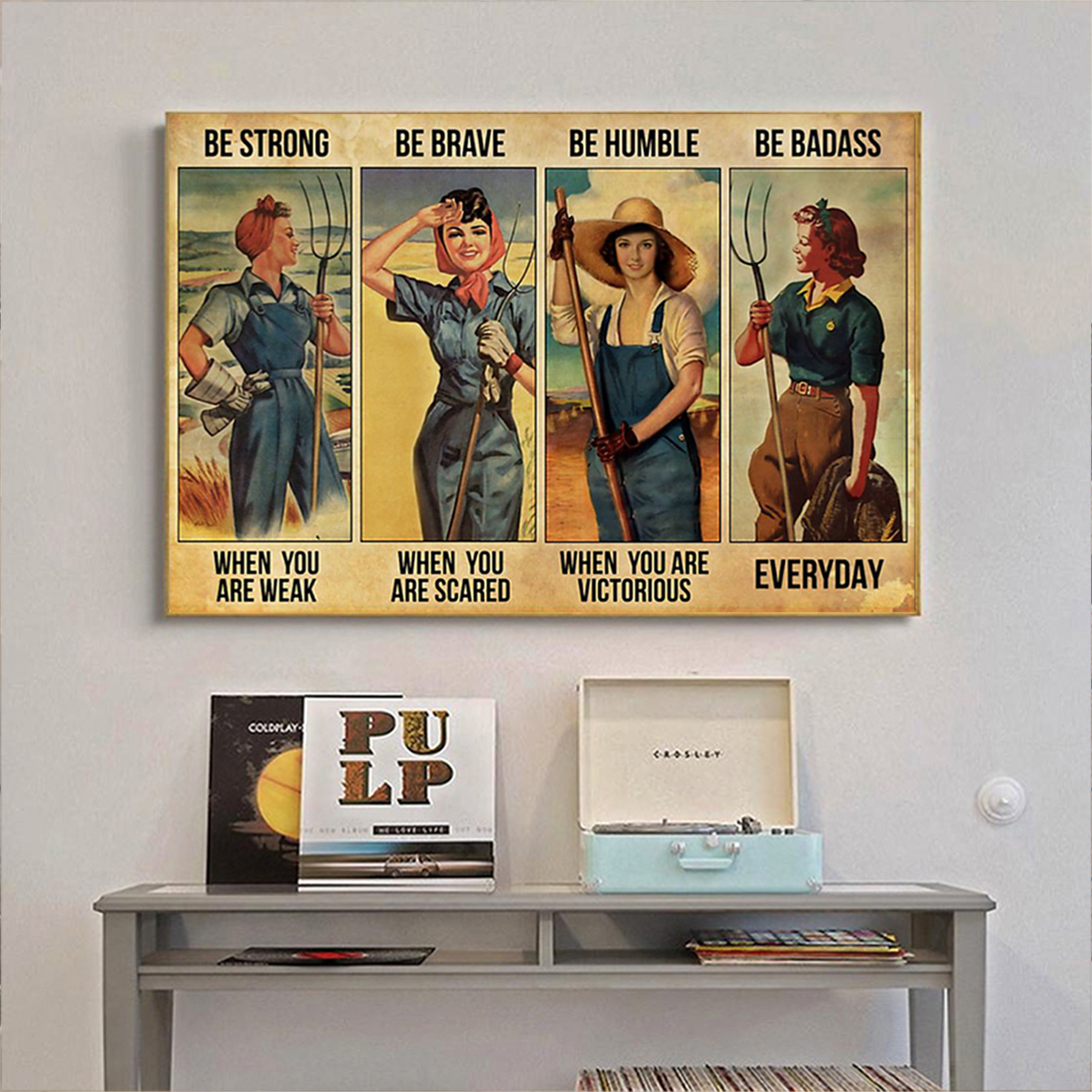 Farmer girl be strong be brave be humble be badass poster A3