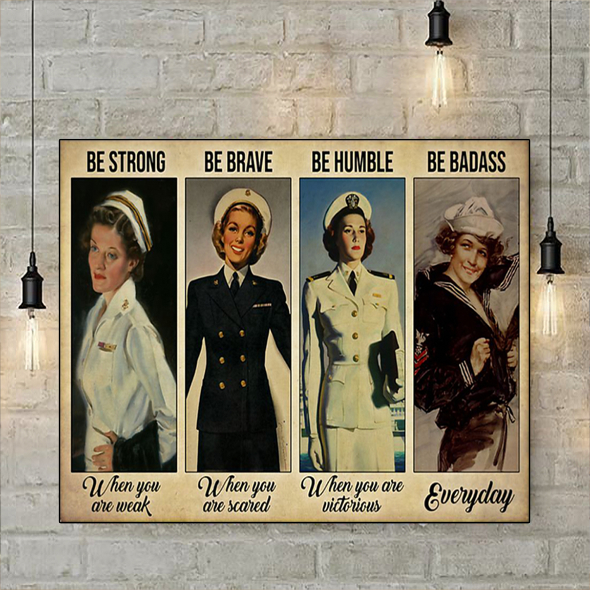 Female navy be strong be brave be humble be badass poster A1