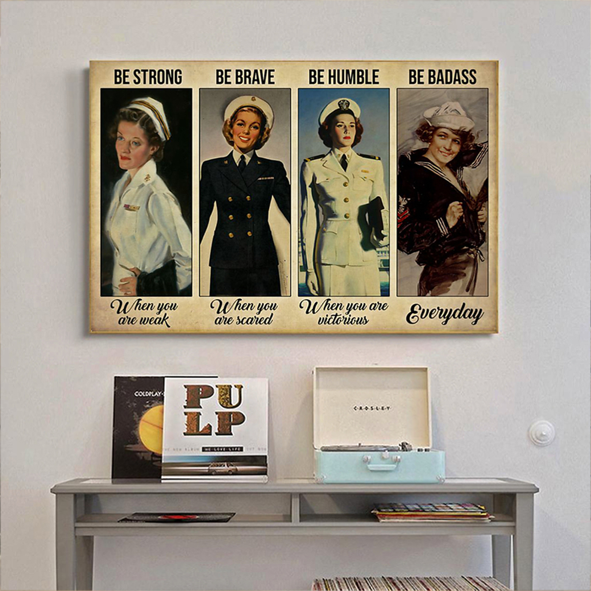 Female navy be strong be brave be humble be badass poster A2