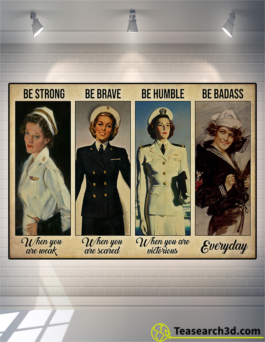 Female navy be strong be brave be humble be badass poster