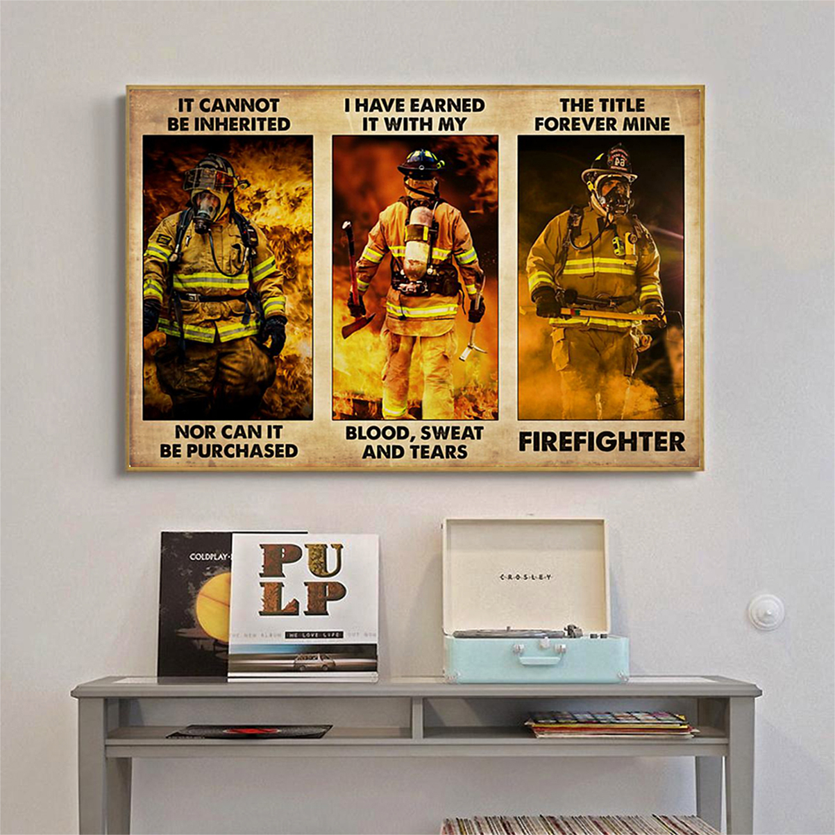 Firefighter it cannot be inherited poster A3
