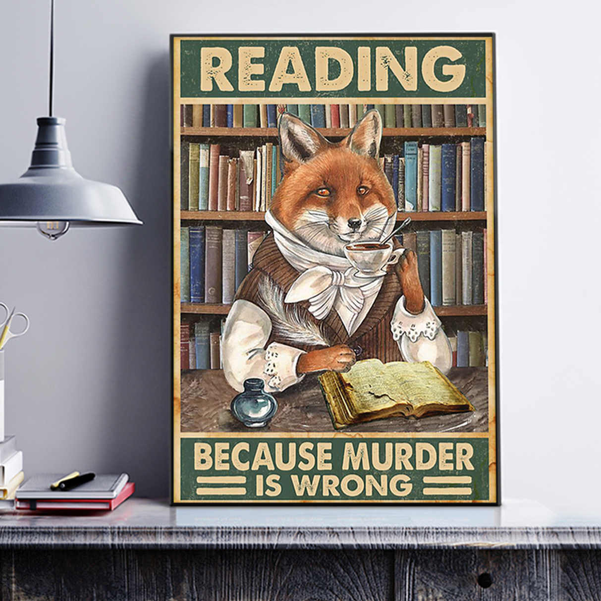 Fox reading because murder is wrong poster A1