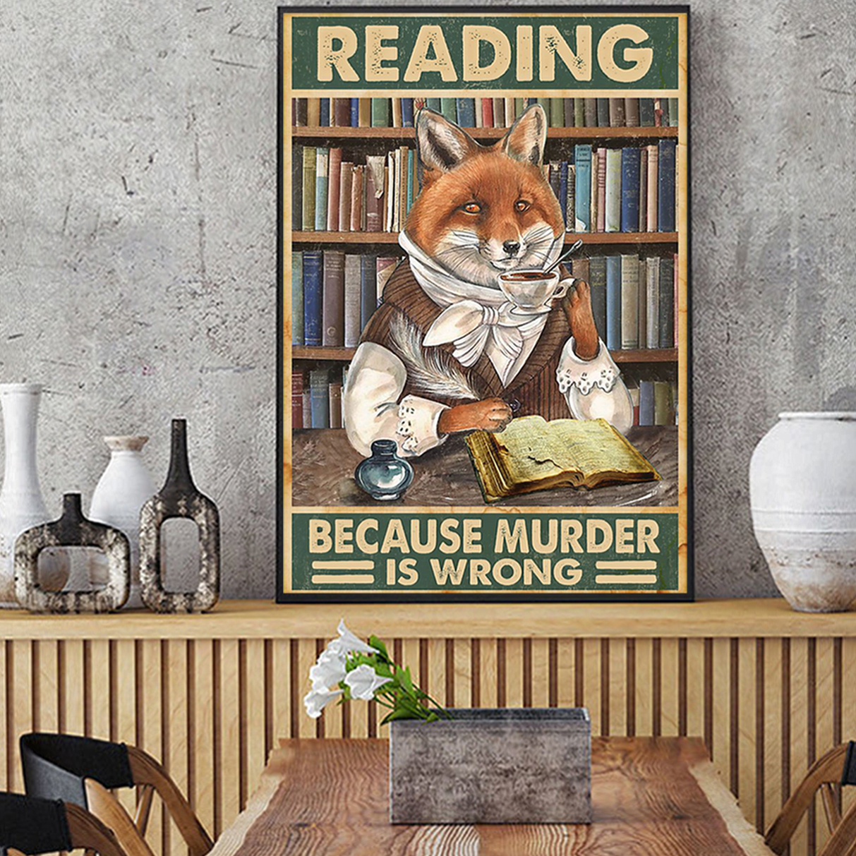 Fox reading because murder is wrong poster A2
