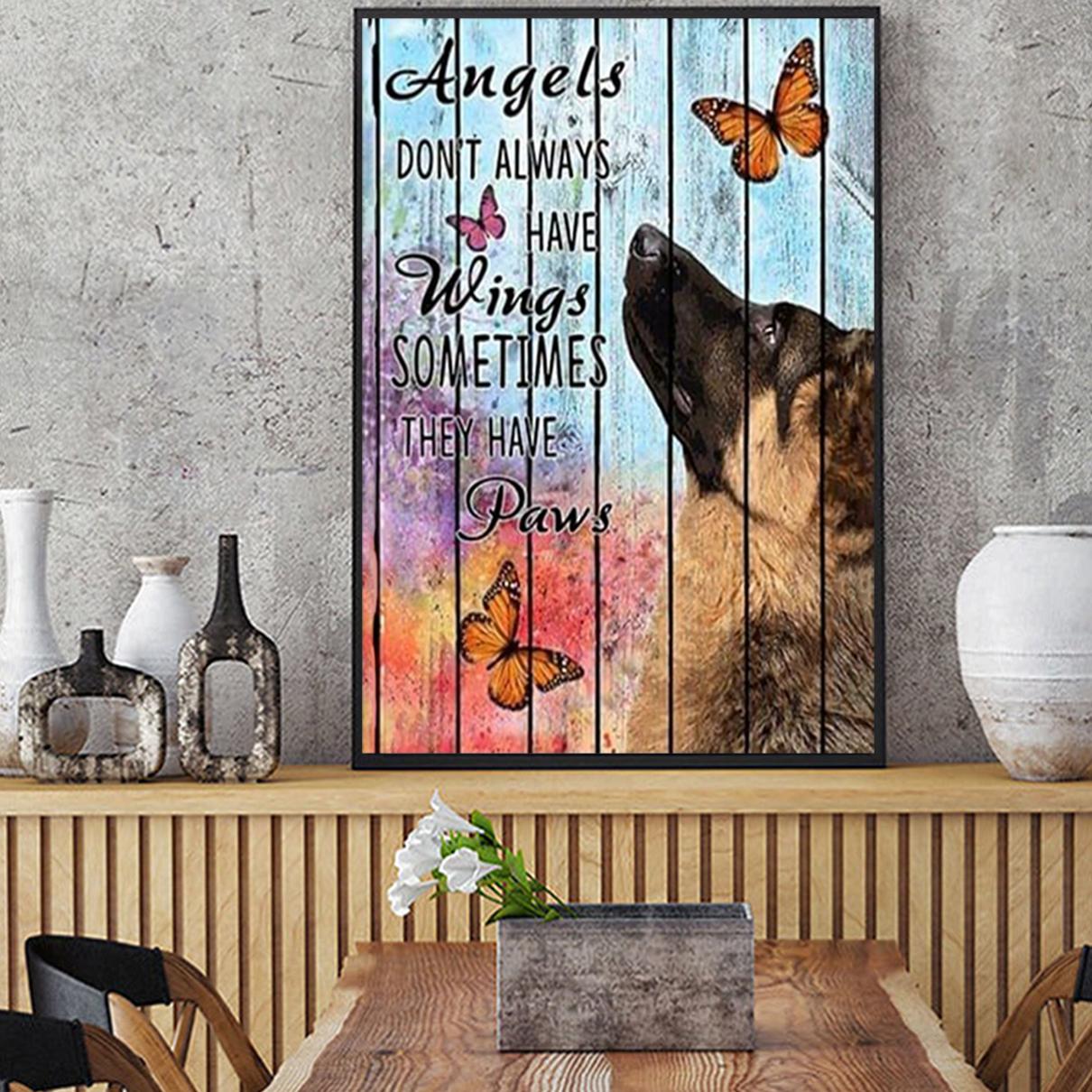 German shepherd angels don't always have wings poster A1