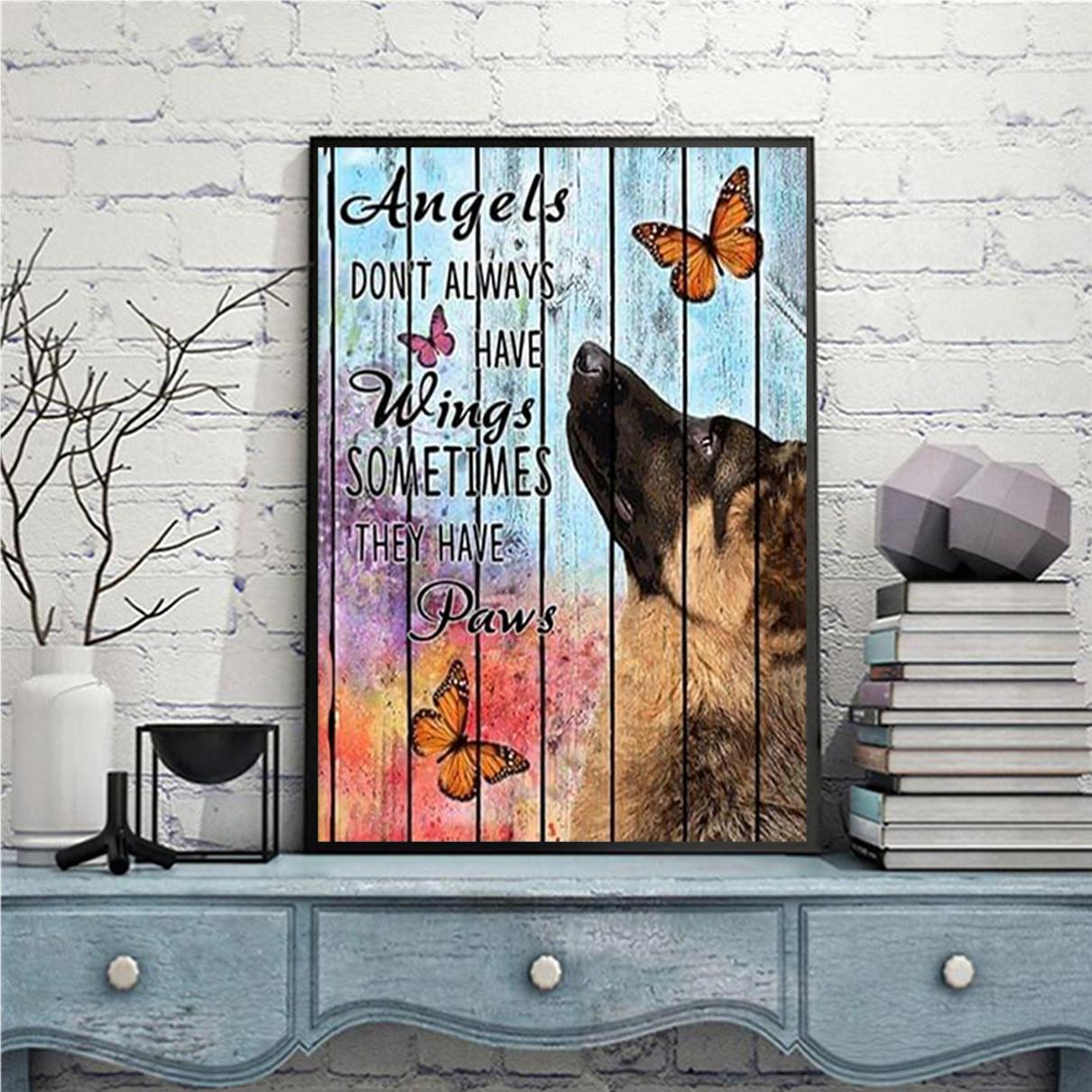 German shepherd angels don't always have wings poster A2