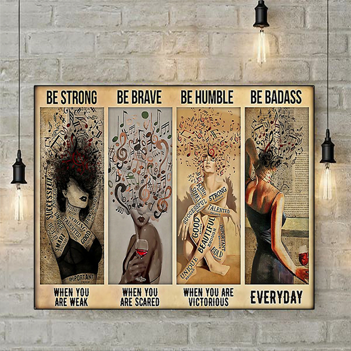 Girl and music be strong be brave be humble be badass poster A2