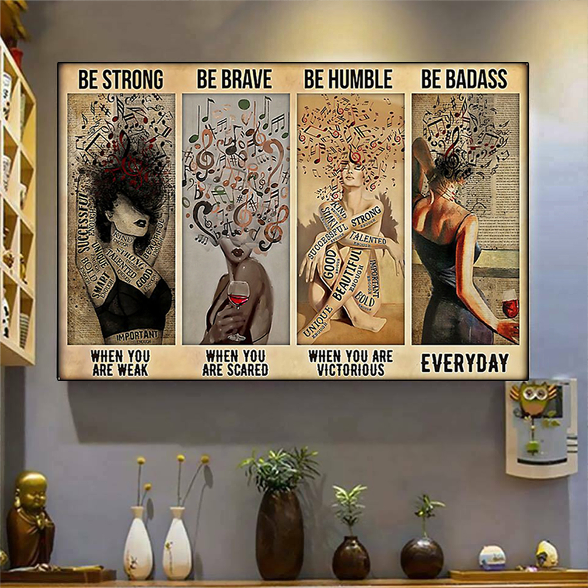 Girl and music be strong be brave be humble be badass poster A3