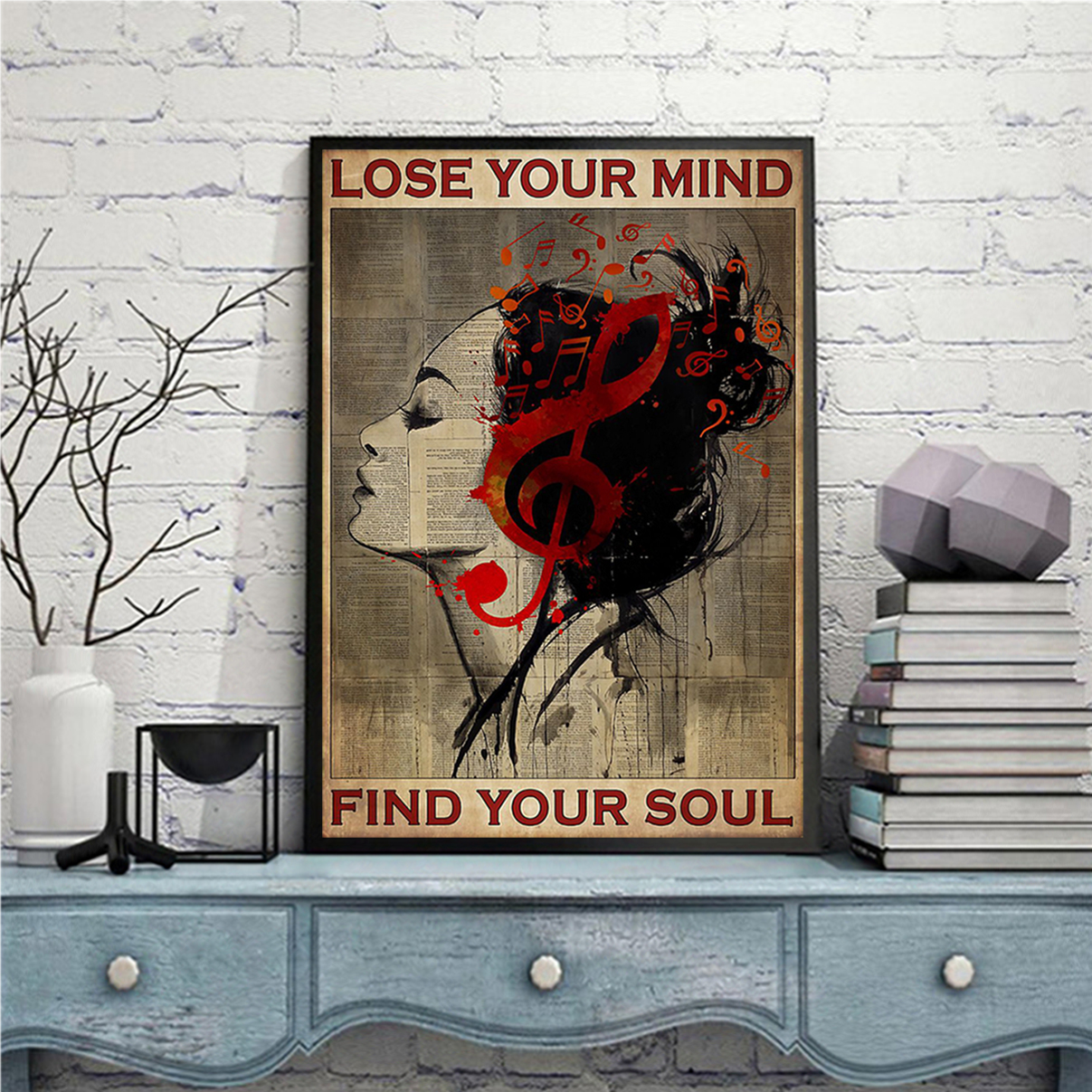 Girl clef lose your mind find your soul poster A1