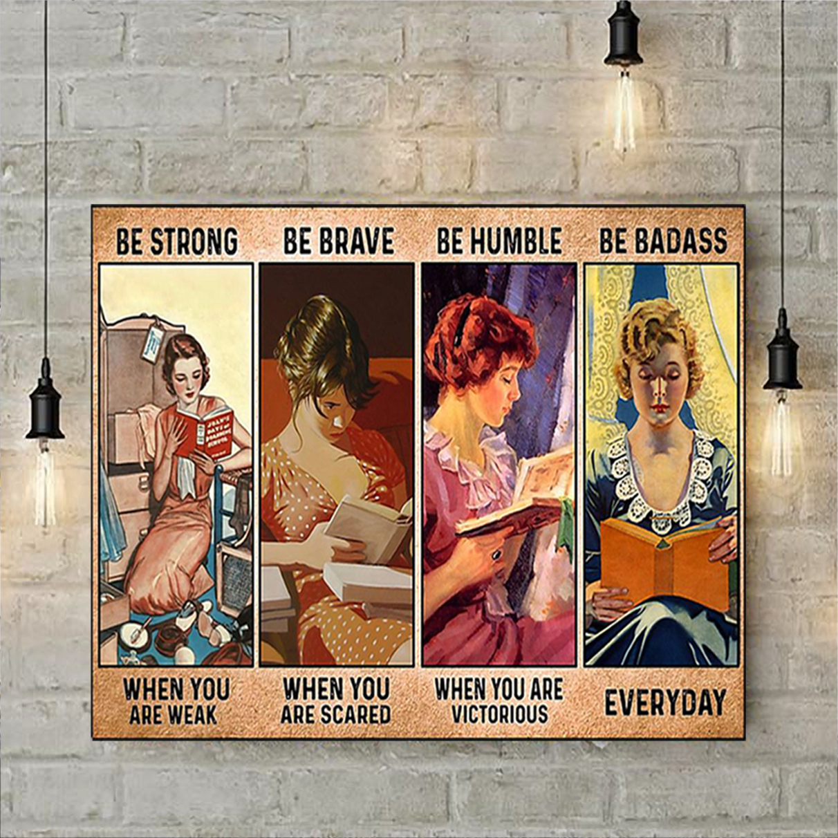 Girl reading book be strong be brave be humble be badass poster A2