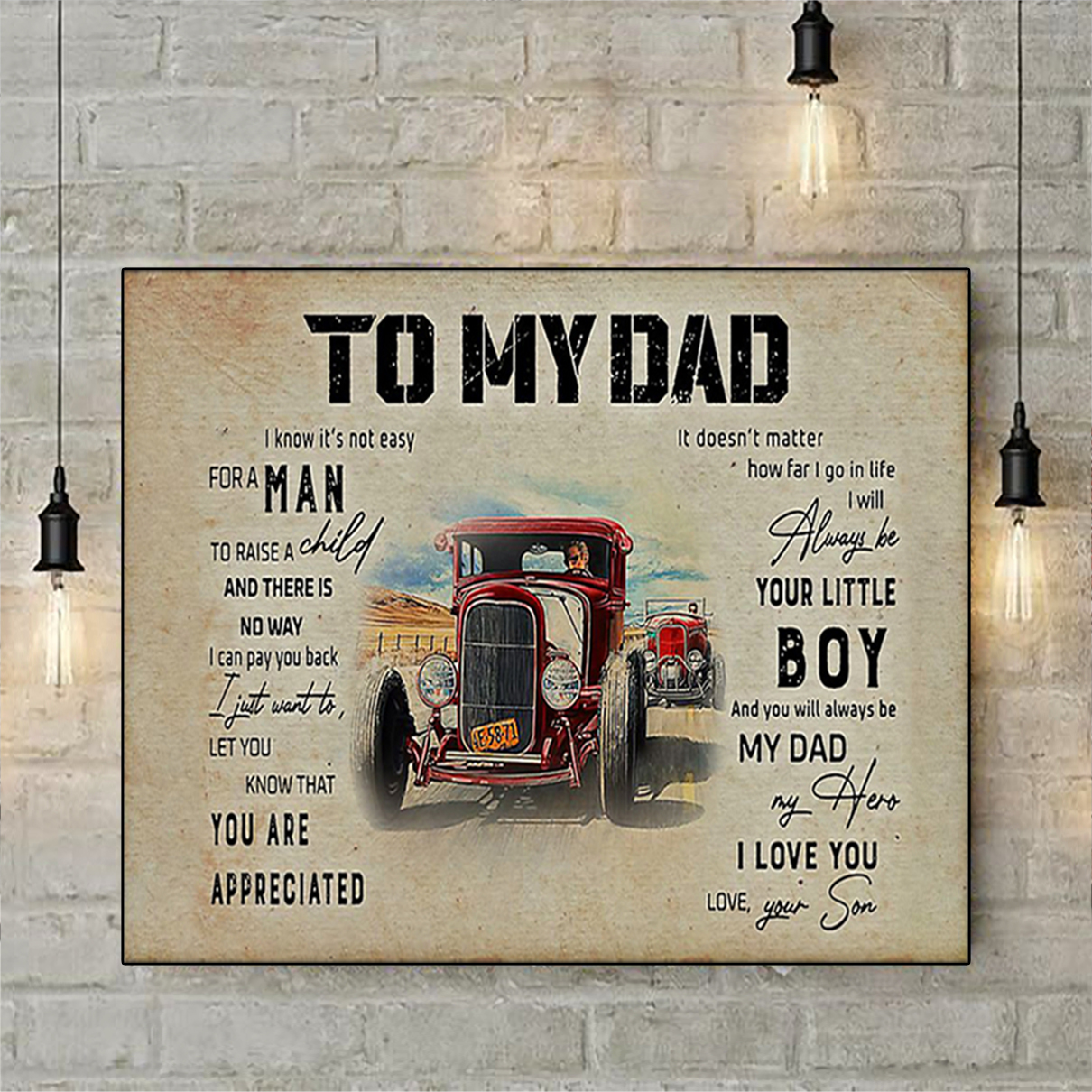 Hod rod to my dad your son poster A1