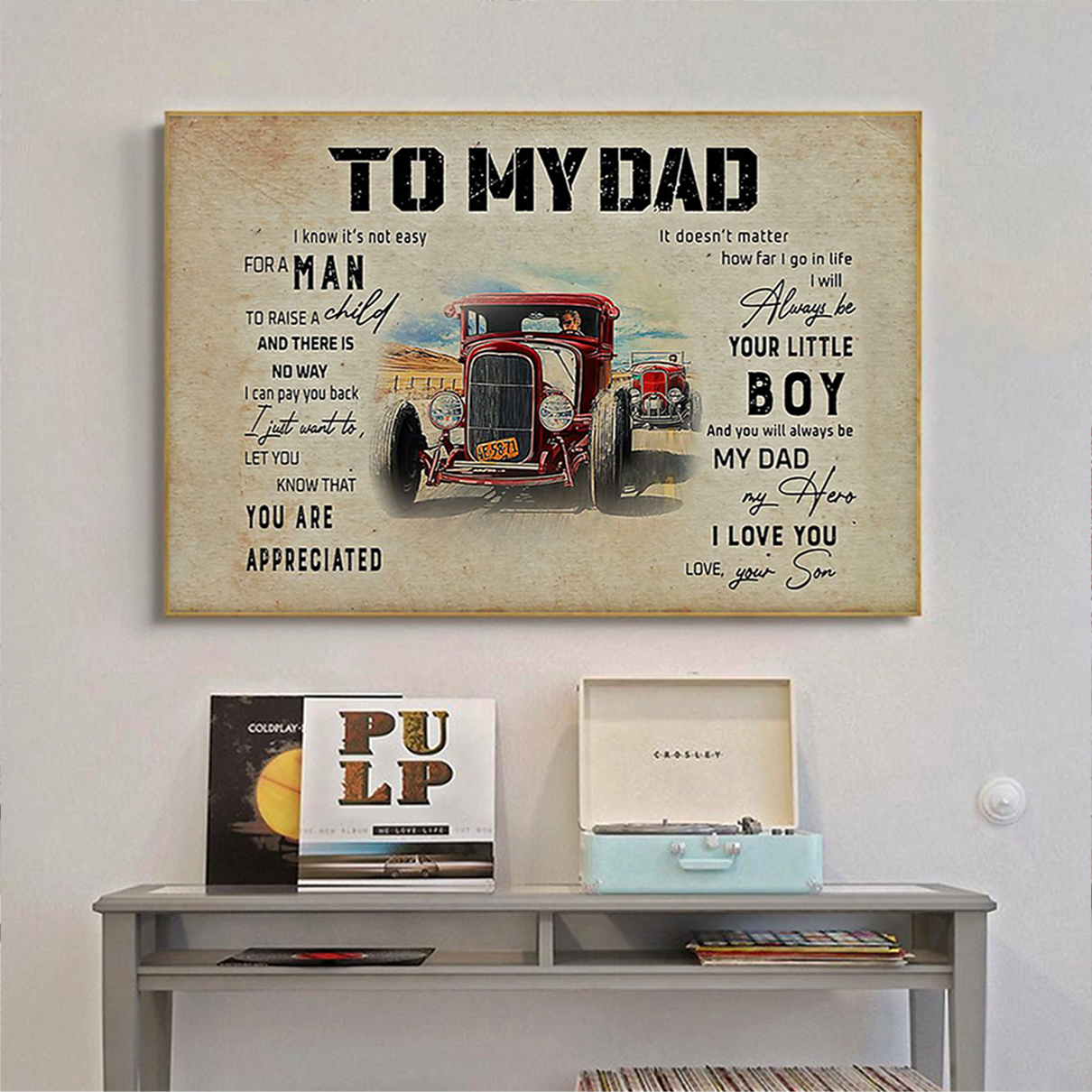 Hod rod to my dad your son poster A3