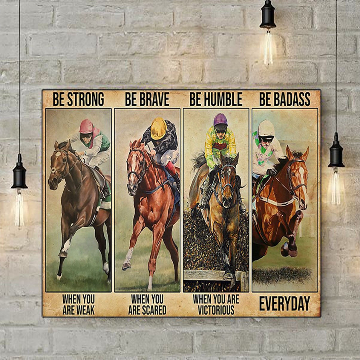 Horse racing be strong be when you are weak poster A3