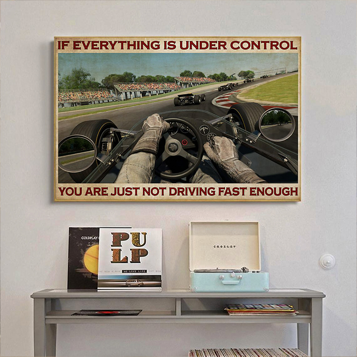 Indianapolis Car if everything is under control poster A2