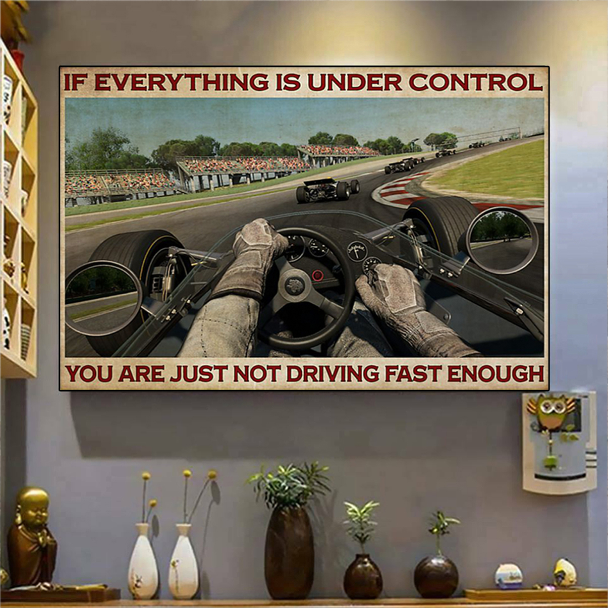Indianapolis Car if everything is under control poster A3