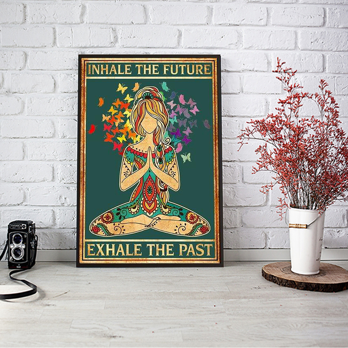 Inhale the future exhale the past poster A3