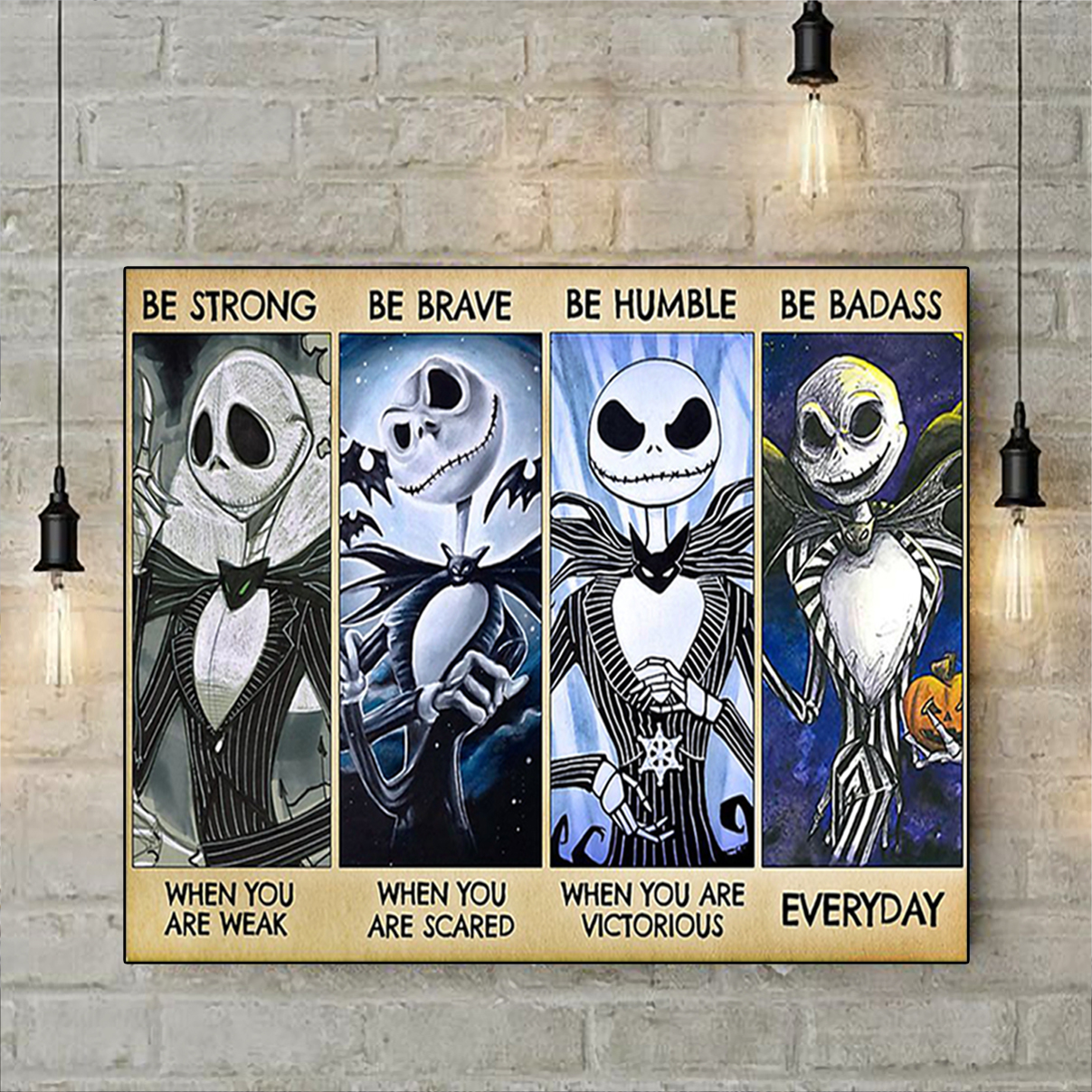 Jack skellington be strong be brave be humble be badass poster A3