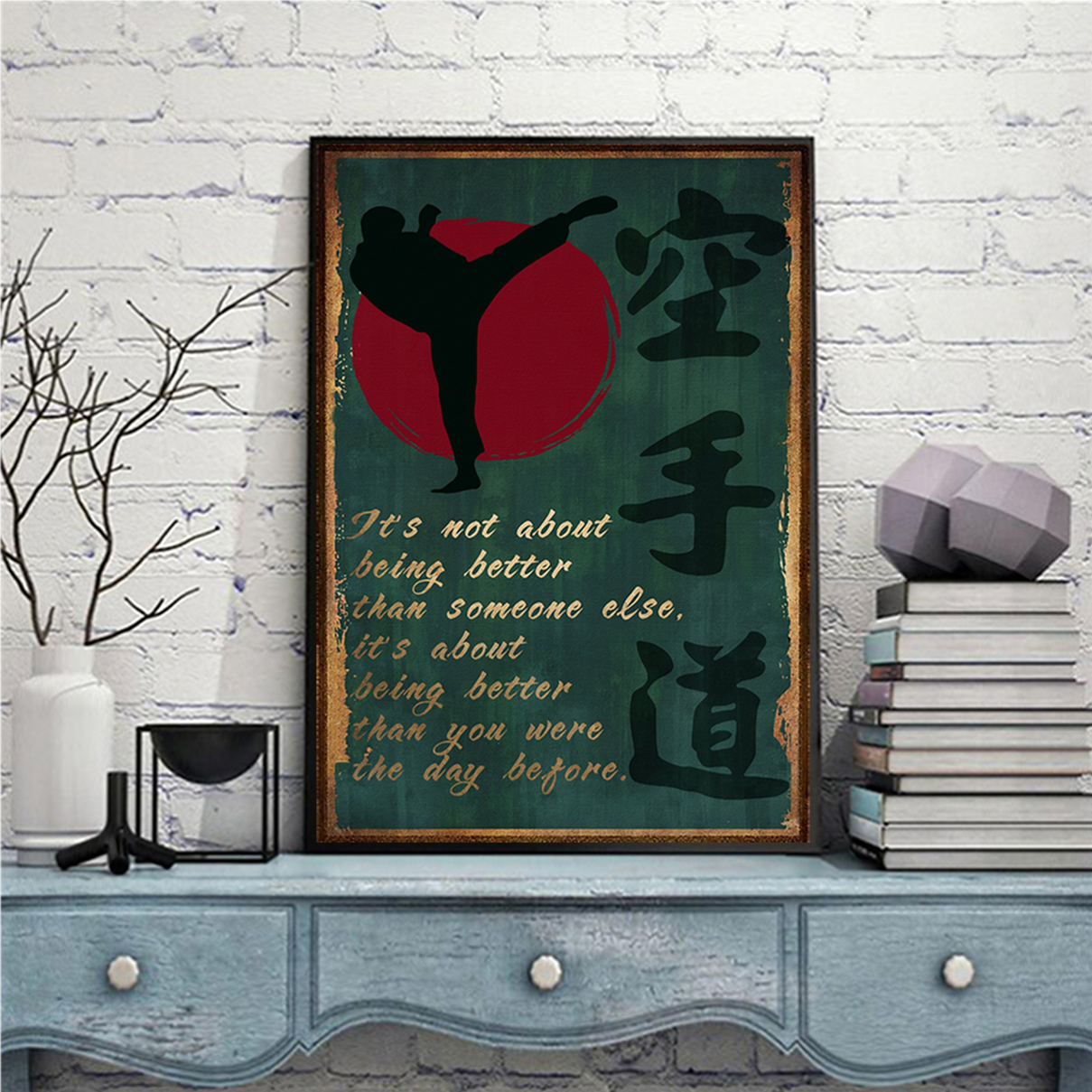 Karate it's not about being better than someone else poster A1