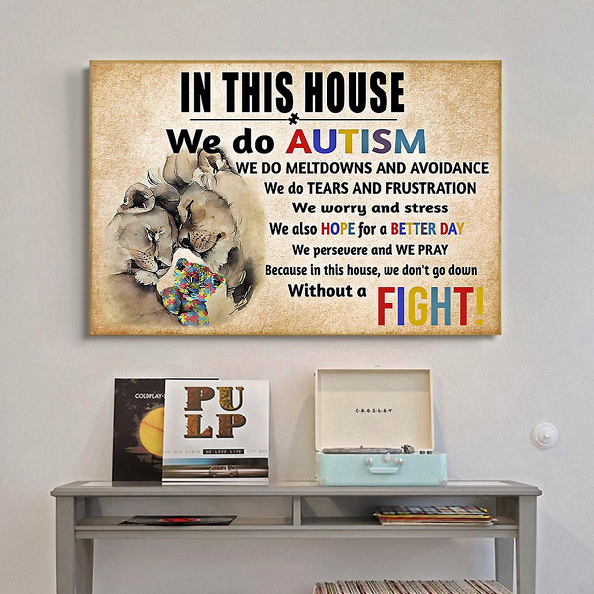 Lion in this house we do autism poster A2