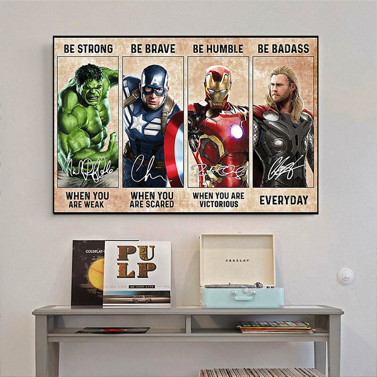 Marvel superheroes be strong be brave be humble be badass poster A3