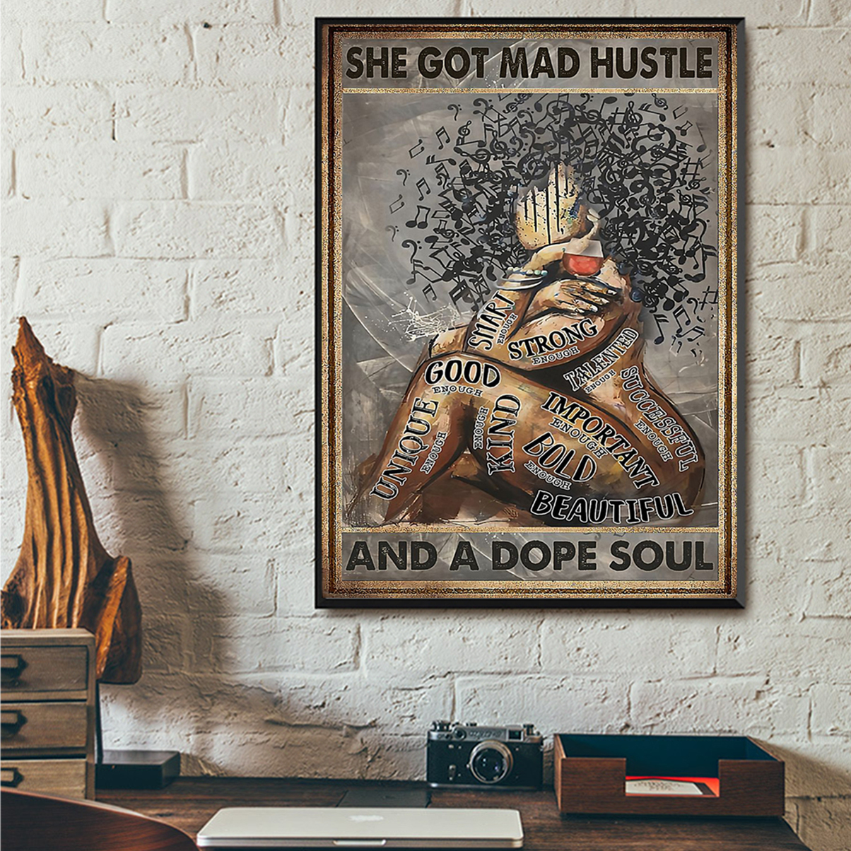 Music black girl she got mad hustle and a dope soul poster A1