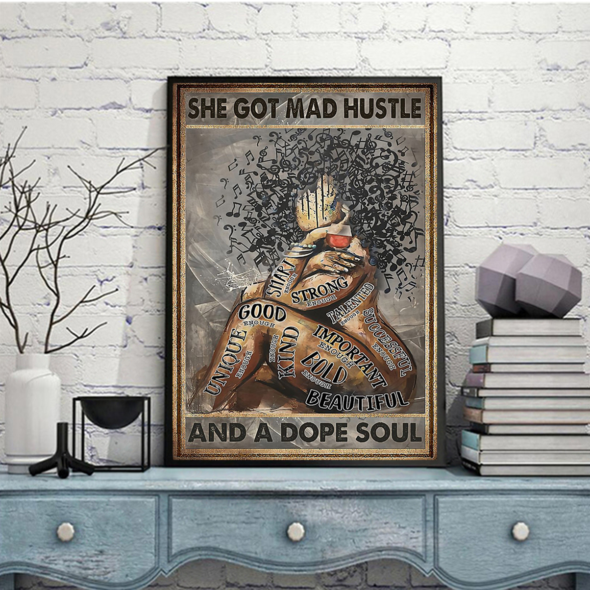 Music black girl she got mad hustle and a dope soul poster A2