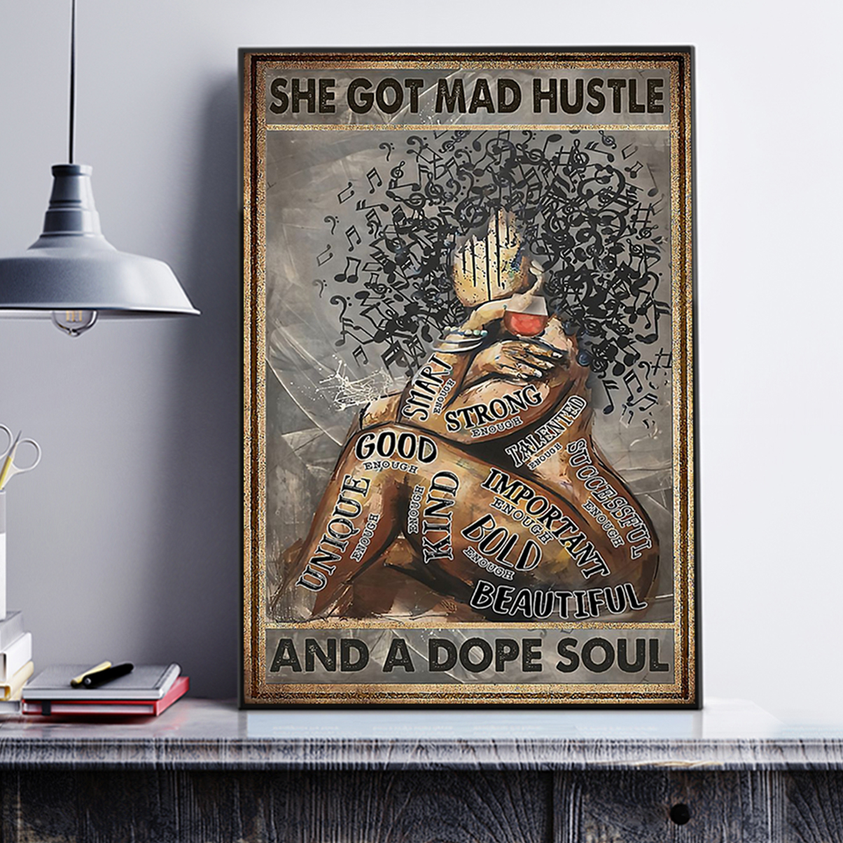 Music black girl she got mad hustle and a dope soul poster A3