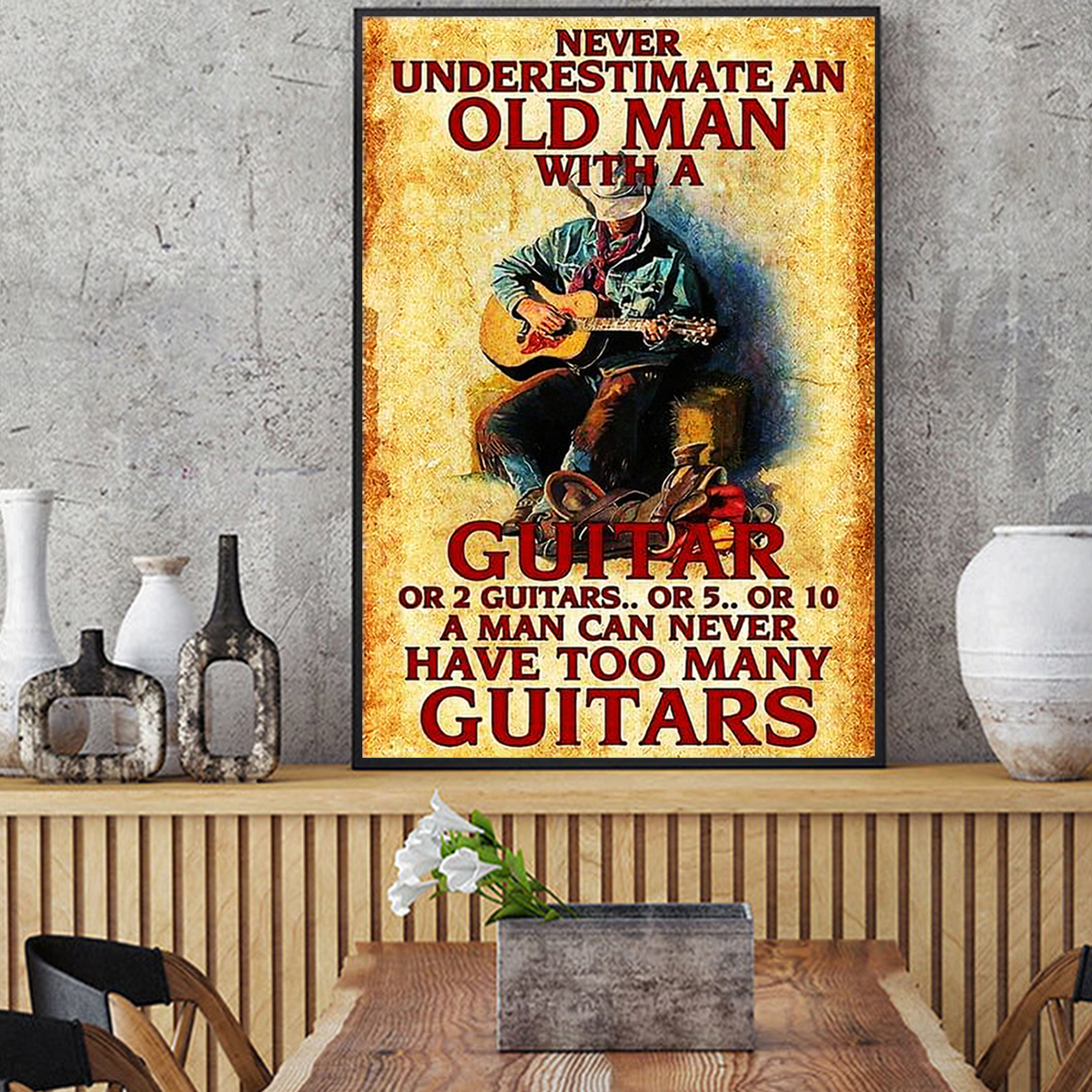 Never underestimate an old man with a guitar poster A2