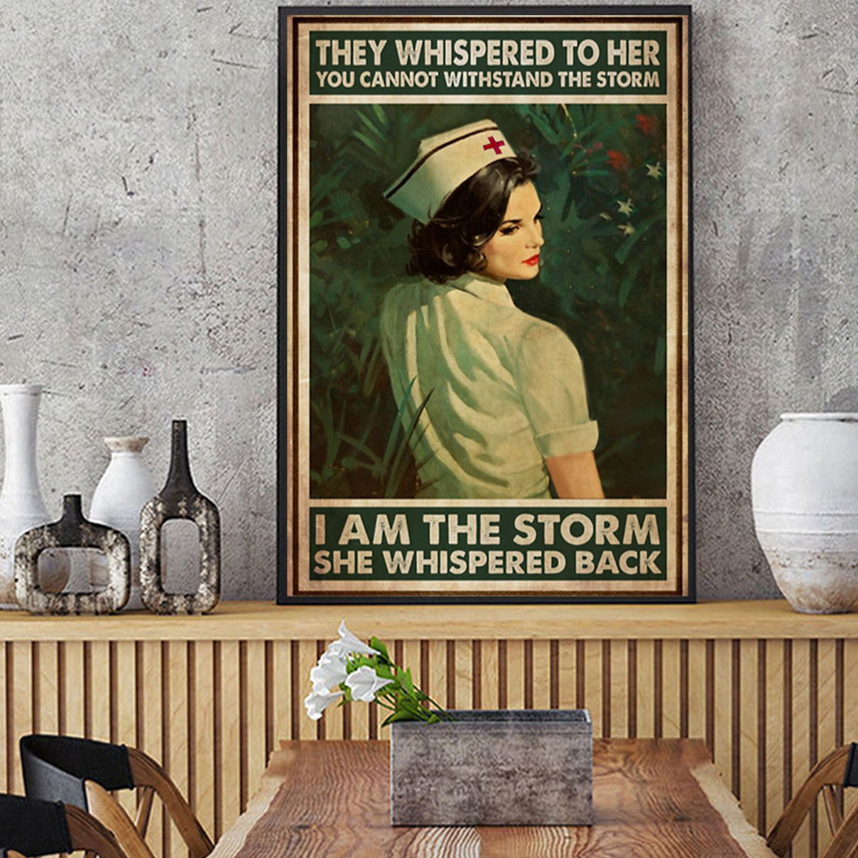 Nurse whispered to her you cannot withstand the storm poster A2