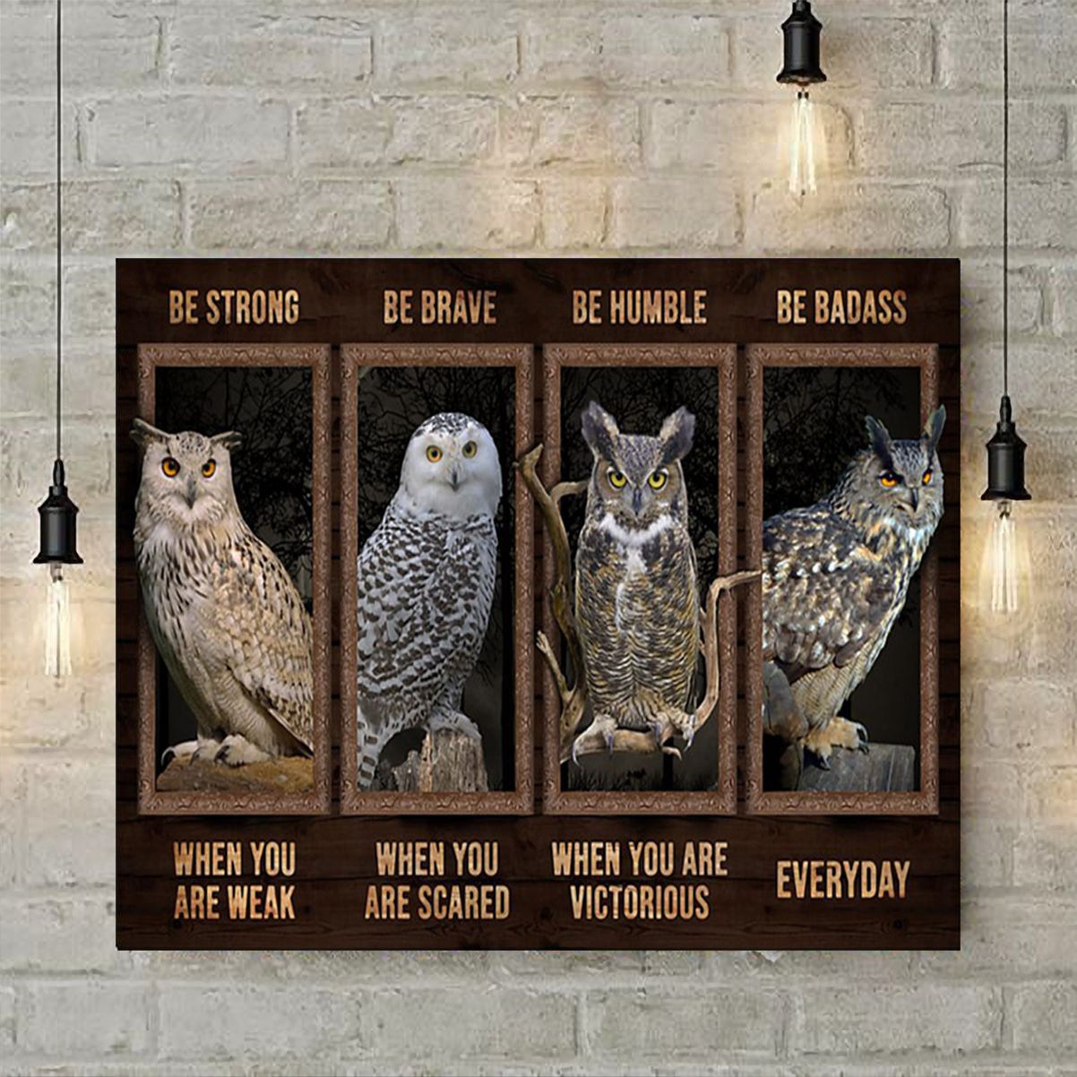 Owl be strong be brave be humble be badass poster A2