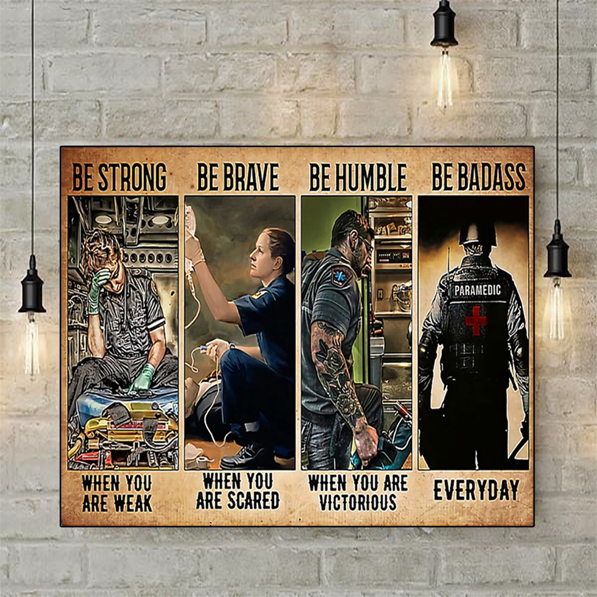 Paramedic be strong be brave be humble be badass poster A3