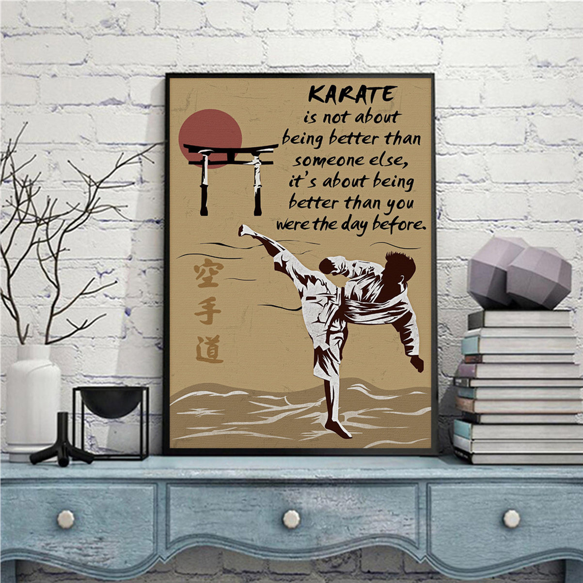 Poster karate it's not about being better than someone else A3