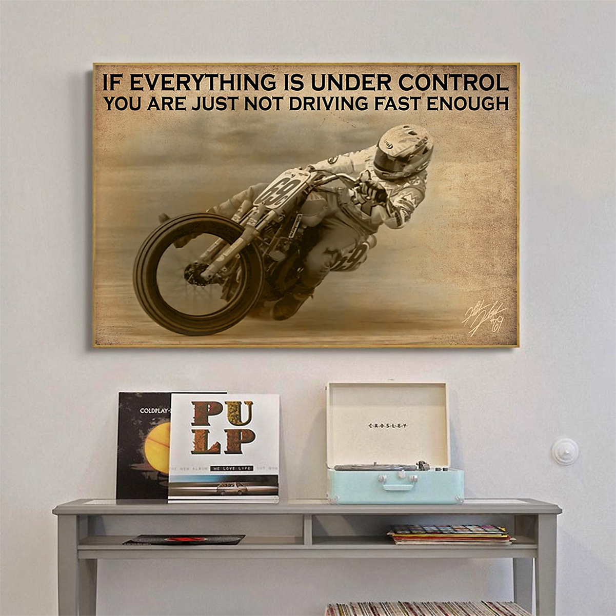 Poster motorcyle racing if everything is under control A1