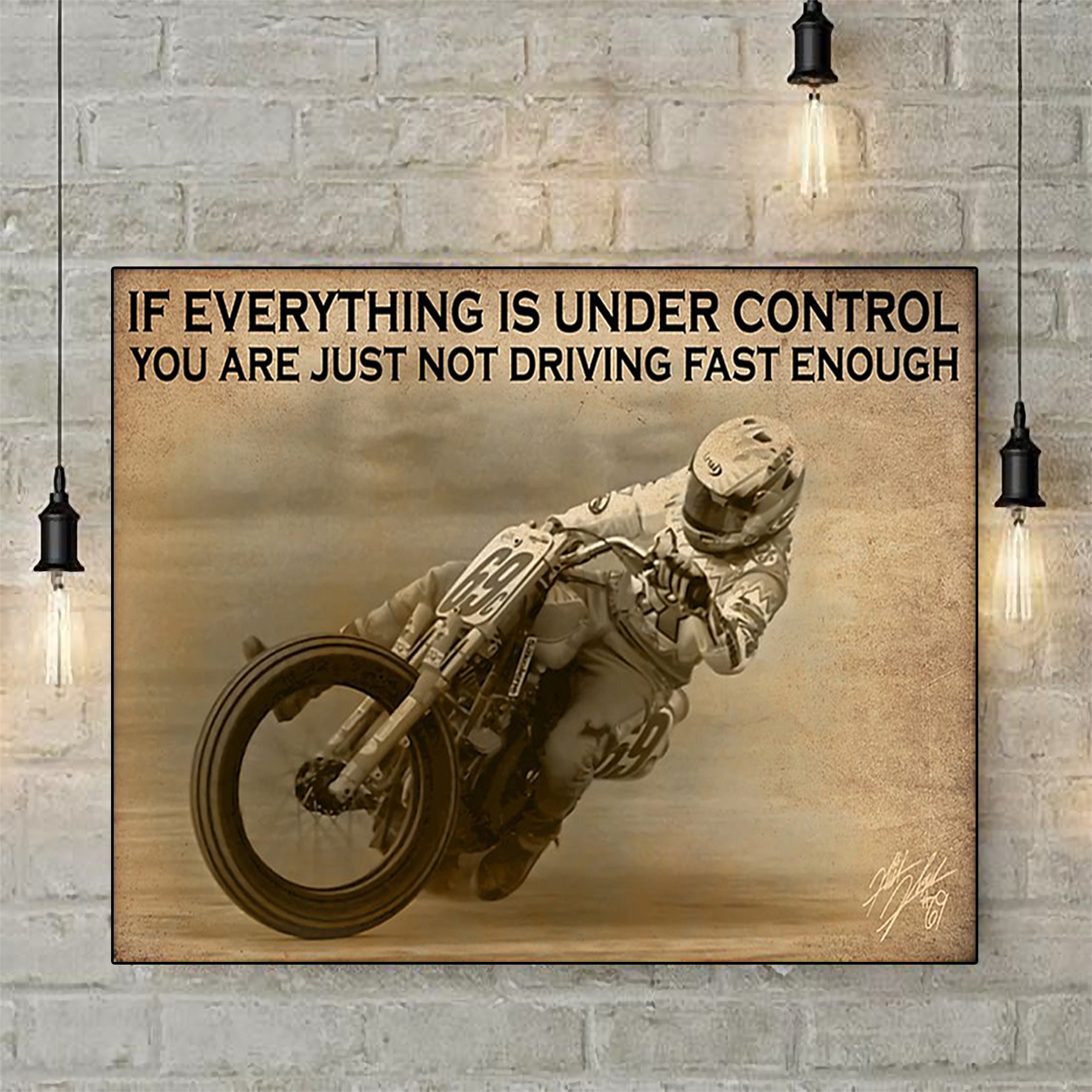 Poster motorcyle racing if everything is under control A2