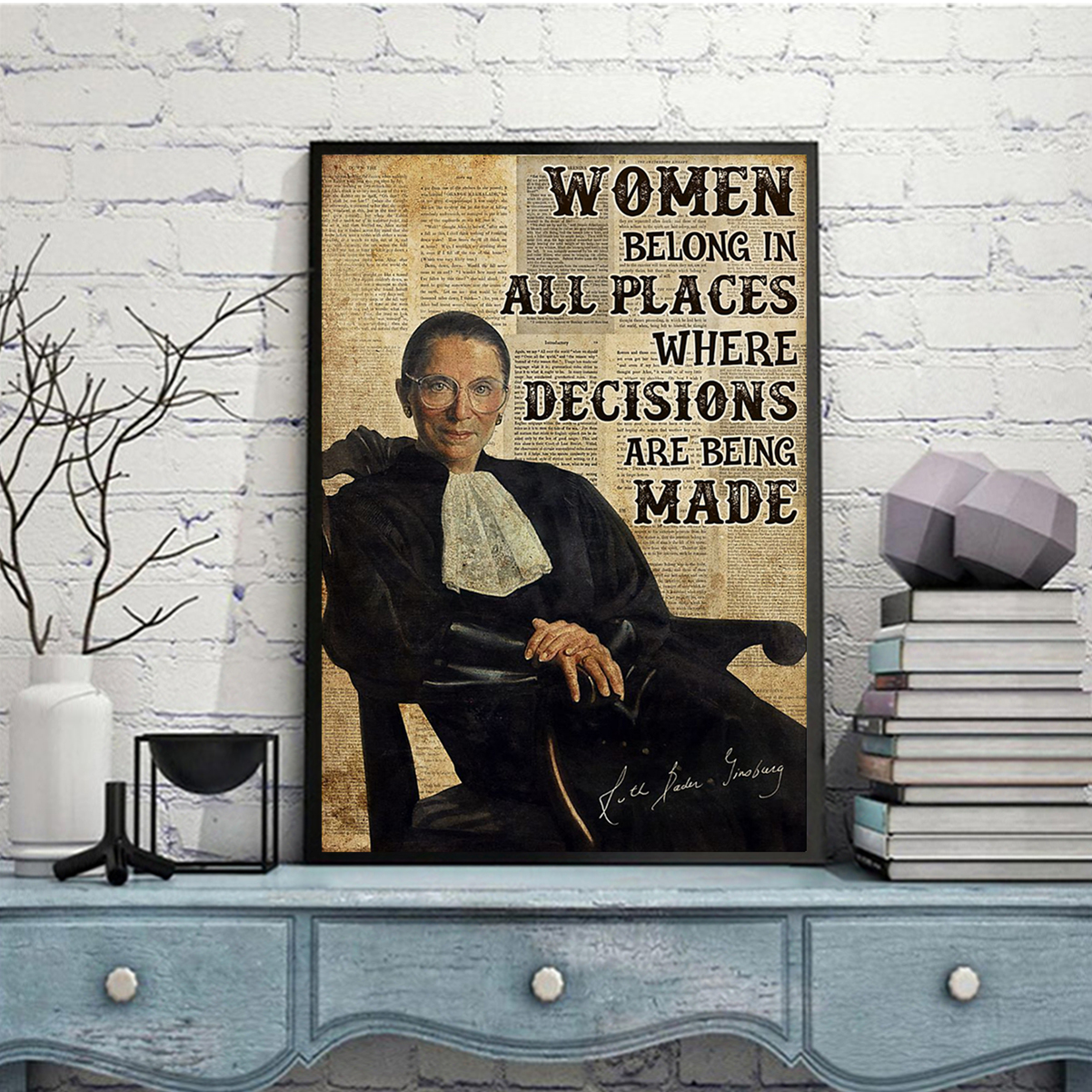 RBG women belong in all places poster A2