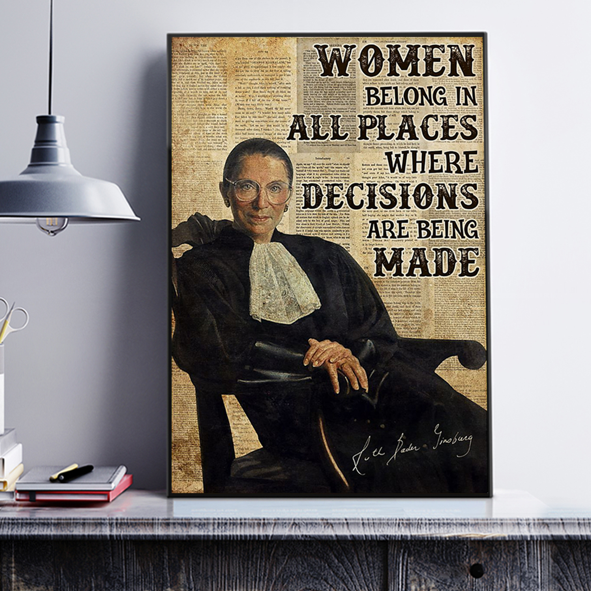 RBG women belong in all places poster A3