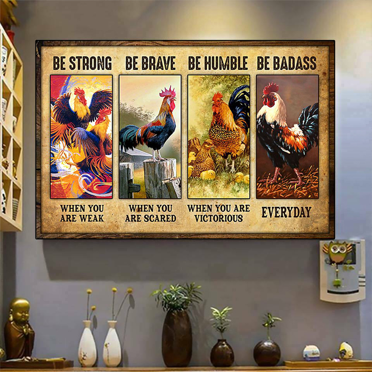 Rooster be strong be brave be humble be badass poster A2