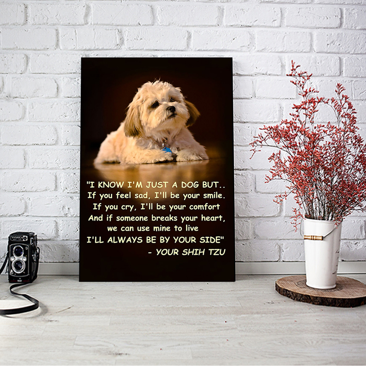 Shih tzu I know I'm just a dog but poster A1