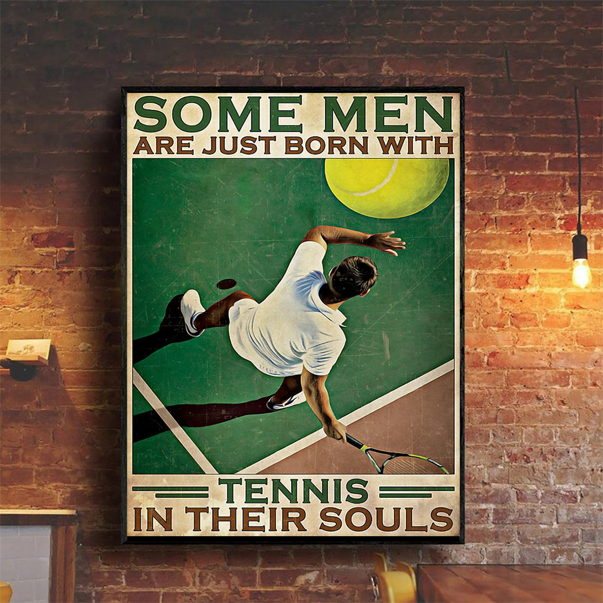 Some men are just born with tennis in their souls poster A2