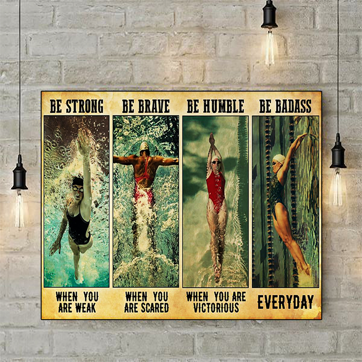 Swimming be strong be brave be humble be badass poster A3
