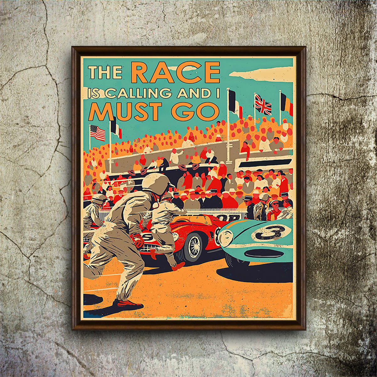 The race is calling and I must go poster A1