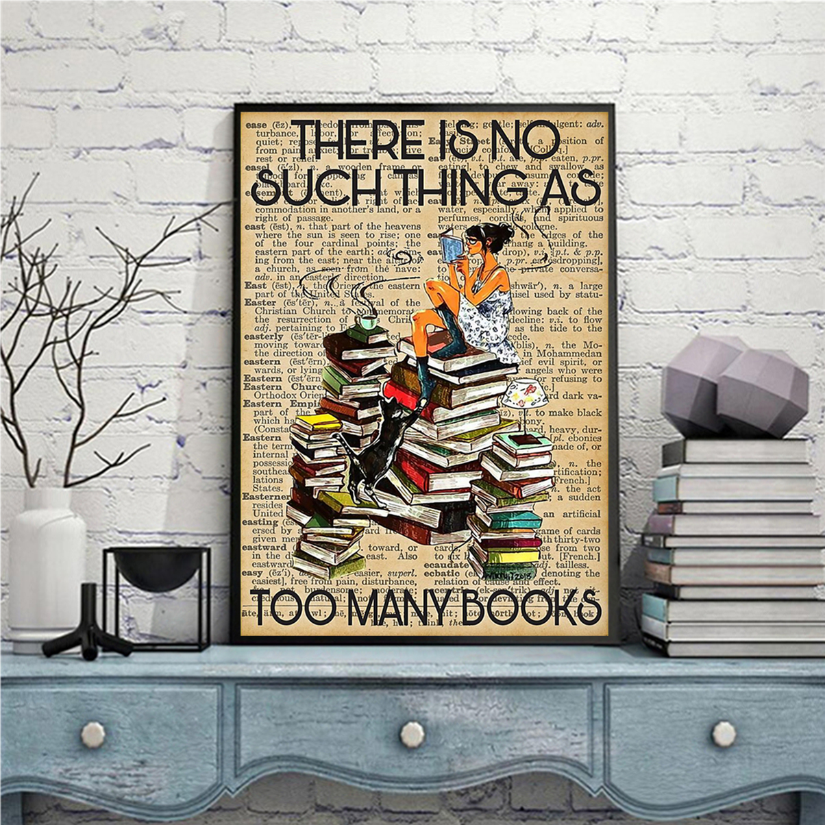 There is no such thing as too many books poster A1