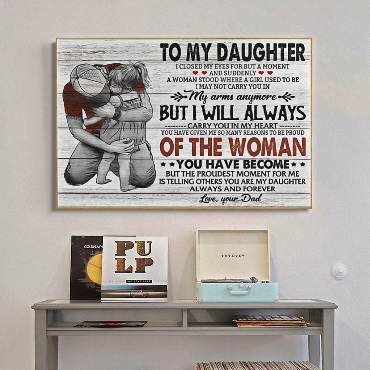 To my daughter I close my eyes for but a moment your dad canvas prints small