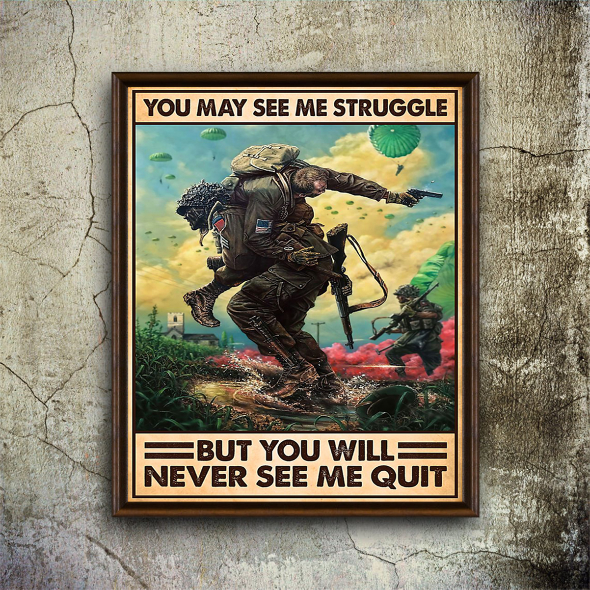 Veteran you may see me struggle poster A1
