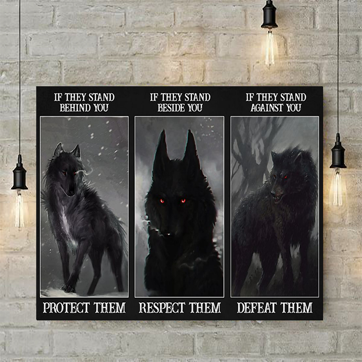 Wolf if they stand behind you protect them poster A2