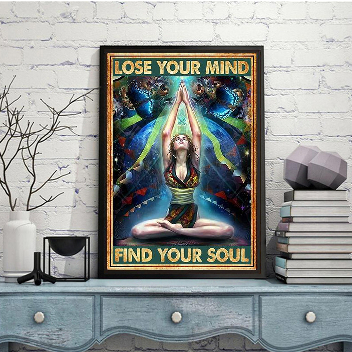 Yoga girl lose your mind find your soul poster A2