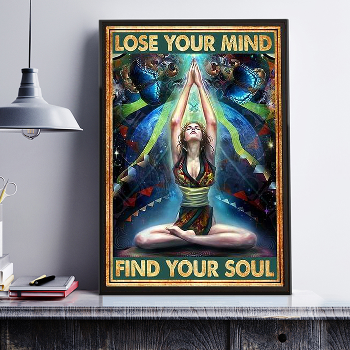 Yoga girl lose your mind find your soul poster A3