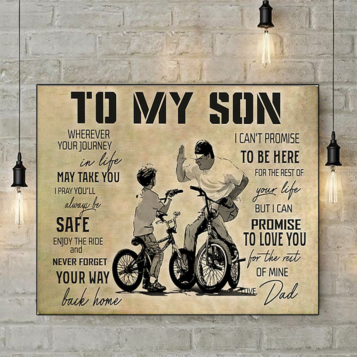 BMX to my son love dad poster A1